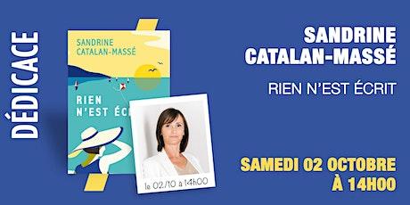 GIBERT Dédicace :  Sandrine CATALAN-MASSÉ en exclusivité billets