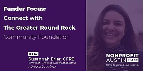 Funder Focus: Connect with The Greater Round Rock Community Foundation tickets