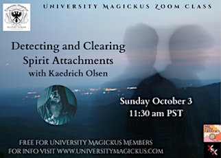 Detecting and Clearing Spirit Attachments with Kaedrich Olsen tickets