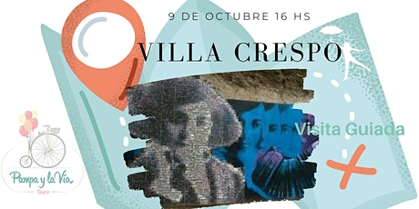 Villa Crespo - Visita Guiada entradas