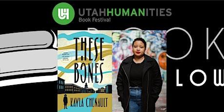 "UHBF Virtual Author Event - Kayla Chenault (""These Bones"") tickets"