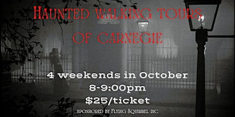 Haunted Walking Tours of Carnegie tickets