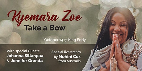Take a bow - Kyemara Zoe tickets