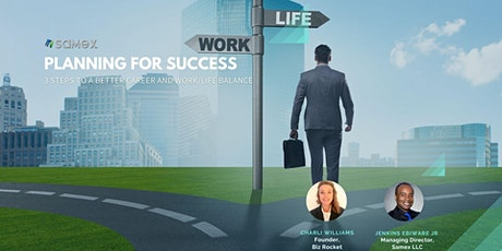 3 Steps to a Better Career and Work/Life Balance tickets