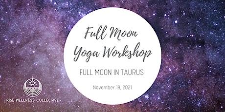 Full Moon Yoga Workshop: Full Moon in Taurus tickets