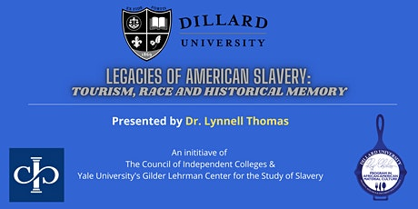 Legacies of American Slavery: Tourism, Race and Historical Memory tickets