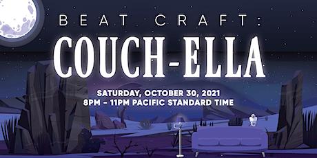 Beat Craft Presents: Couch-Ella biglietti