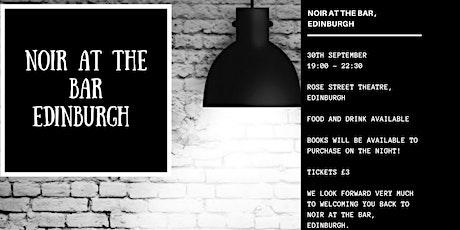 Noir at the Bar Edinburgh - September Event tickets