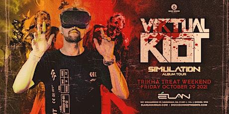 Virtual Riot at Elan Savannah (Fri, Oct 29th) tickets