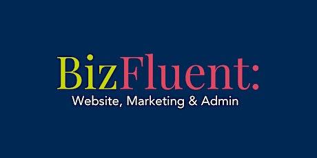 BizFluent: Build Your Own Website tickets