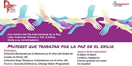 Mujeres que trabajan por la paz en el exilio (Conversatorio) boletos