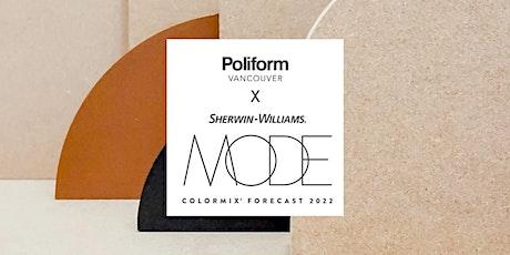 Poliform Vancouver X COLORMIX® FORECAST 2022 tickets