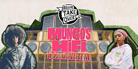 Mungo's Hi Fi + Eva Lazarus + Nia Archives tickets