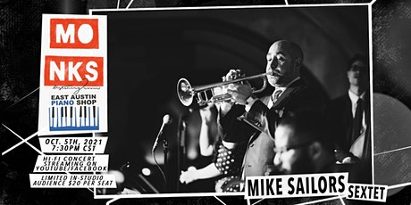 Mike Sailors Sextet - Live at Monks tickets