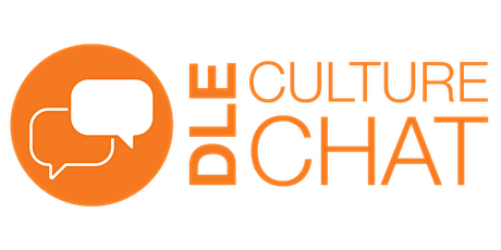 DLE Culture Chat: Creating a Culture Where People Want to Stay Tickets