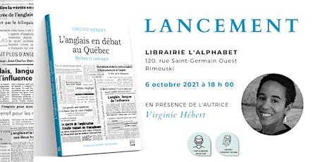 Lancement - L'anglais en débat au Québec billets