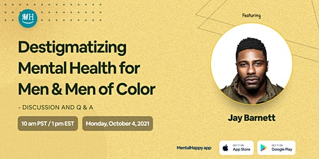 Destigmatizing Mental Health for Men & Men of Color tickets