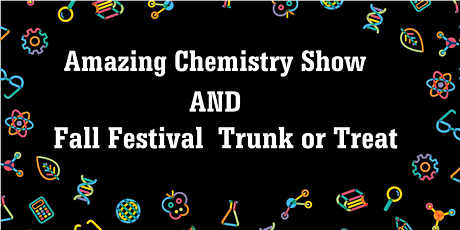 Amazing Chemistry Show and Fall Festival tickets