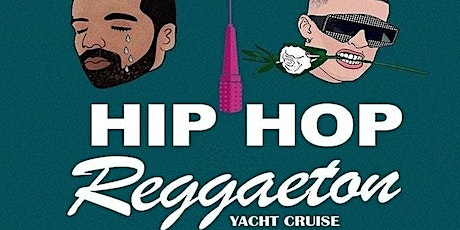 REGGAETON HIPHOP & Top 40 night Party cruise new york city tickets