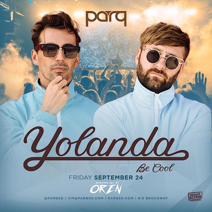 Night Access Presents Yolanda Be Cool @ Parq w/ Oren & Friends • FRI • 9/24 image
