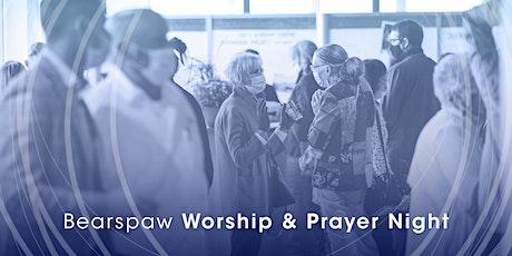 Bearspaw Worship & Prayer Night tickets