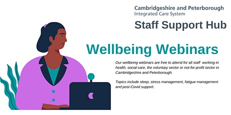 Sleep for wellbeing - Cambridgeshire & Peterborough ICS Staff Support Hub tickets