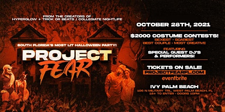 """PROJECT FEAR West Palm Beach! """"South Florida's Most Lit Halloween Party"""" tickets"""