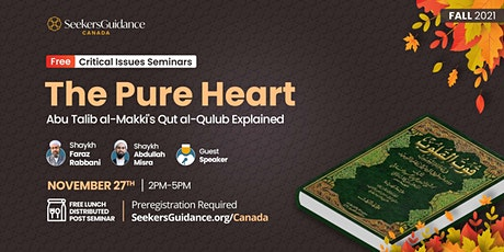 The Pure Heart: Introduction to Nourishment of the Hearts (Qut al-Qulub) tickets