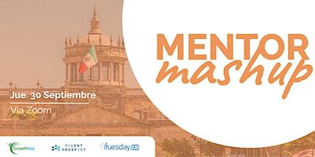 Mentor Mashup Guadalajara/ Septiembre 2021 entradas