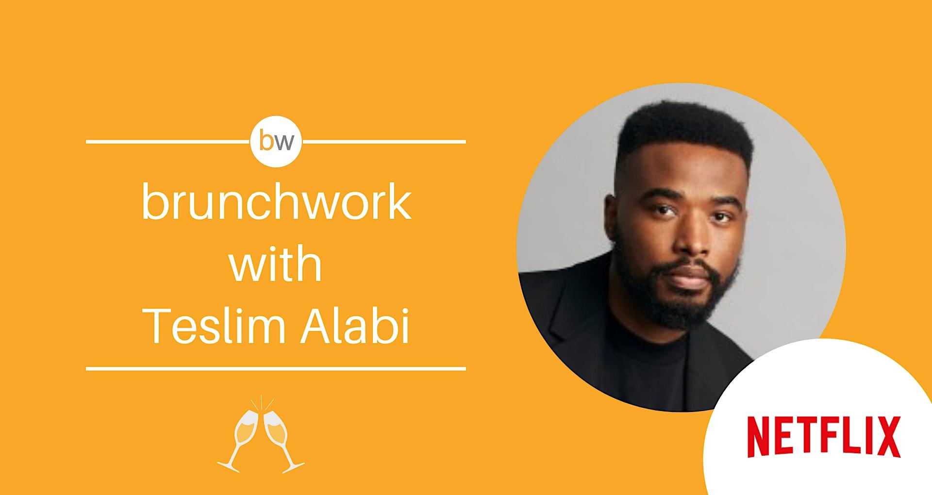 Product Design brunchwork w/ Teslim Alabi (Netflix)