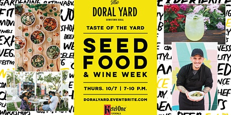 Taste of The Yard: SEED Food & Wine Edition tickets