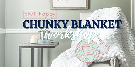 Chunky Blanket Virtual Workshop with Craft Happy tickets