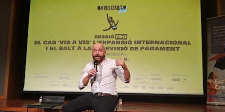 Sessió PRO: Drets d'autor + Upcoming series espanyoles entradas