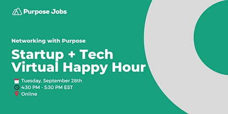 Startup +  Tech Virtual Happy Hour - Sept 2021 tickets