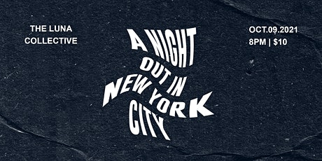 A Night Out In New York City tickets