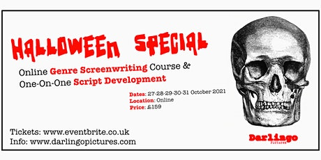Halloween Special - Screenwriting Course and Workshop tickets