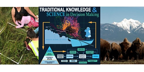 Traditional Knowledge - Tribal and Indigenous Experiences with Fed Agencies biglietti