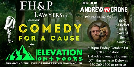 FH&P Lawyers proudly presents Comedy for a Cause for Elevation Outdoors tickets