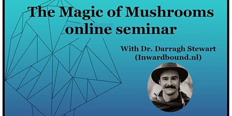 The Magic of Mushrooms Live online seminar tickets