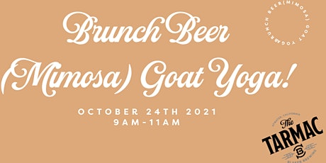 Brunch Beers (or Mimosas) Yoga with Baby Goats!!! tickets