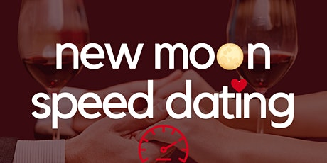 New Moon Speed Dating tickets