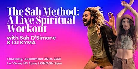 The Sah Method: A Live Spiritual Workout tickets