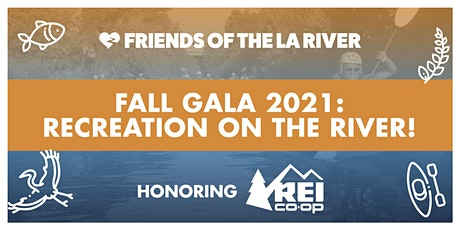 Fall Gala 2021: Recreation on the River! tickets