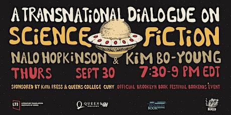 A Transnational Dialogue on Science Fiction: Nalo Hopkinson & Kim Bo-Young tickets