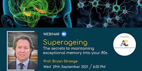 """""""Superageing: the secrets to maintaining exceptional memory into your 80s"""" tickets"""