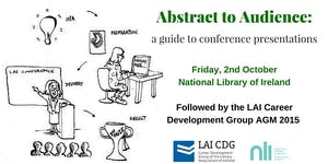 Abstract to Audience. A guide to conference...