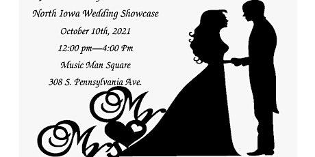 North Iowa Wedding Showcase and More tickets