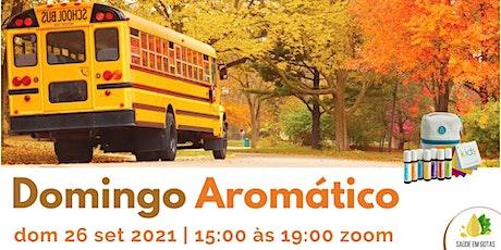 """""""Domingo Aromático - Todas as Aulas"""" boletos"""