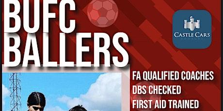 BUFC BALLERS OCTOBER HALF TERM tickets