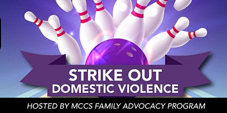 Quantico - MCCS FAP - STRIKE OUT DOMESTIC VIOLENCE at BOWLING NIGHT tickets